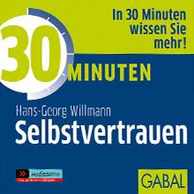 30 Minuten Selbstvertrauen GABAL Hörbuch Cover