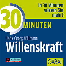 30 Minuten Willenskraft GABAL Hörbuch Cover