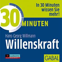 30 Minuten Willenskraft GABAL Hörbuch Cover