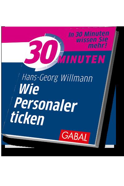 30 Minuten Wie Personaler ticken GABAL 3d