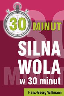 30 minut silna wola Hans-Georg Willmann