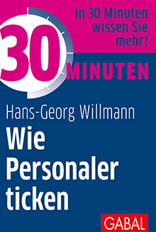 willenskraft willmann 30 minuten wie personaler ticken GABAL Cover
